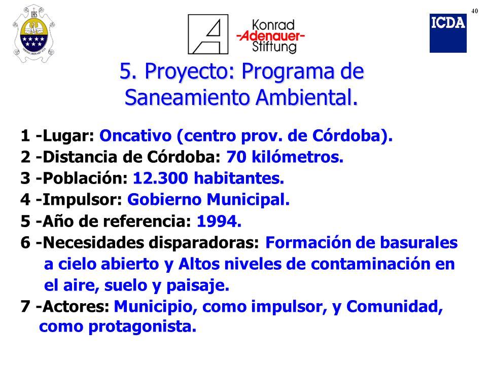 5. Proyecto: Programa de Saneamiento Ambiental.