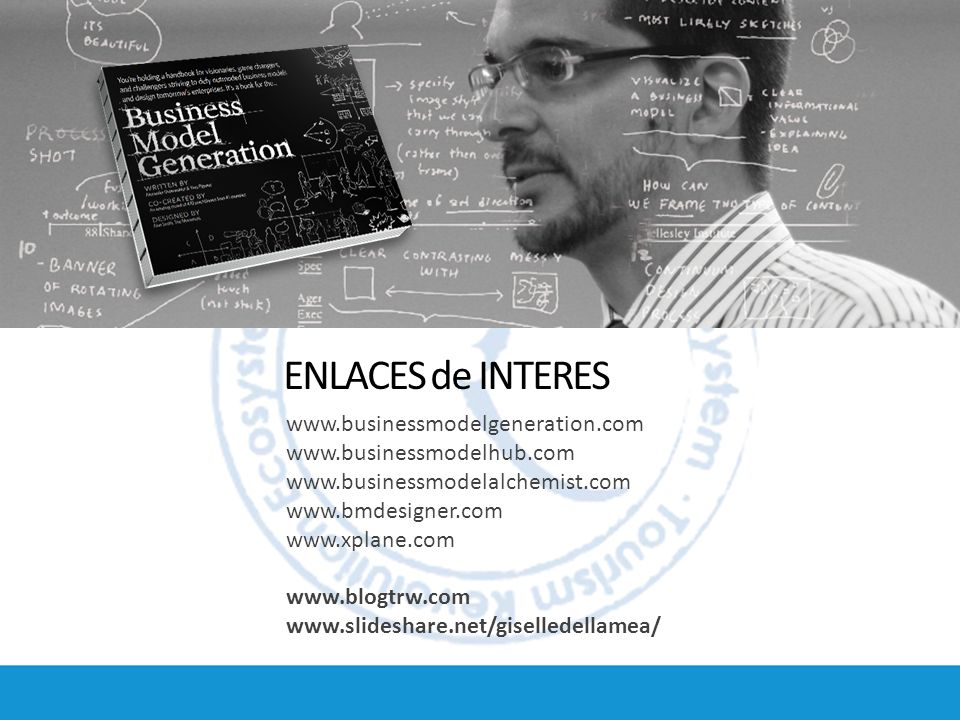 ENLACES de INTERES www.businessmodelgeneration.com