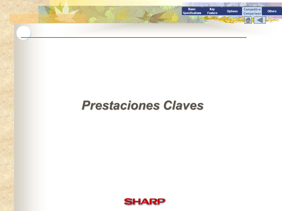 Prestaciones Claves Competitive Comparison Basic Specifications Key