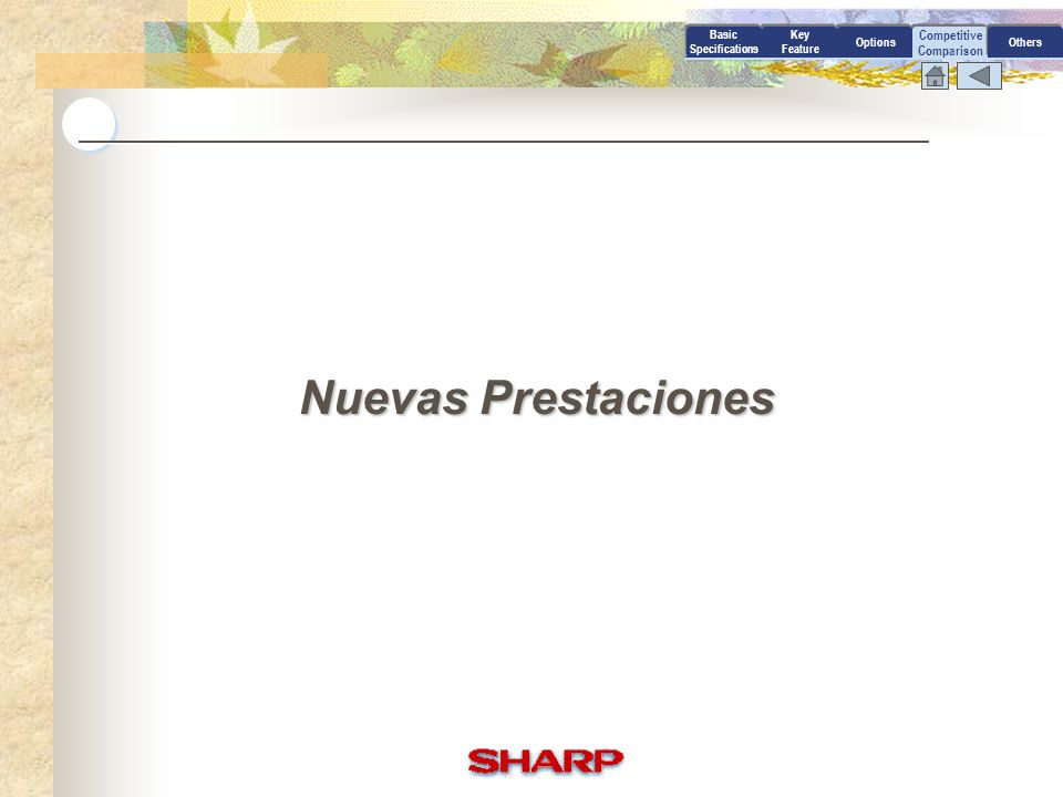 Nuevas Prestaciones Competitive Comparison Basic Specifications Key