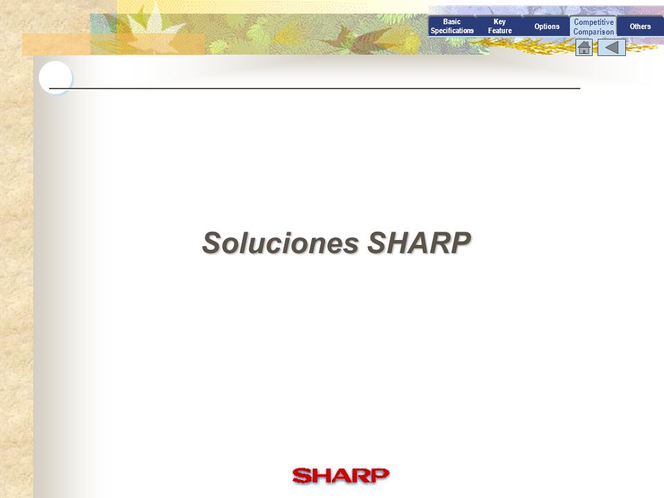 Soluciones SHARP Competitive Comparison Basic Specifications Key