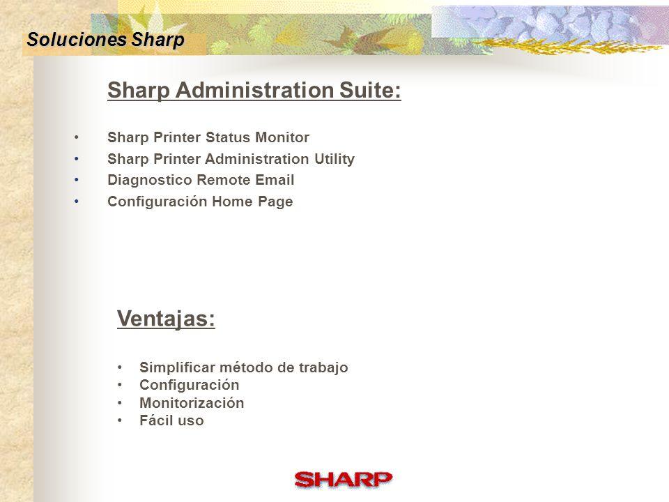 Ventajas: Soluciones Sharp Sharp Administration Suite: