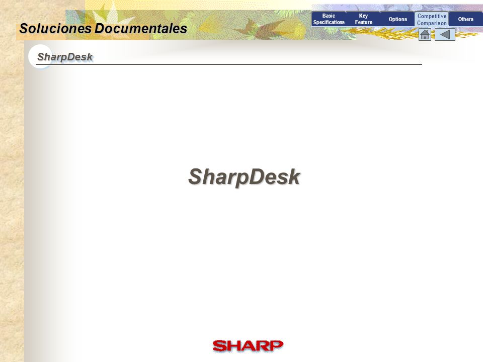 SharpDesk Soluciones Documentales SharpDesk Competitive Comparison