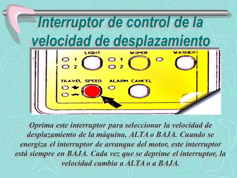 Interruptor de control de la velocidad de desplazamiento