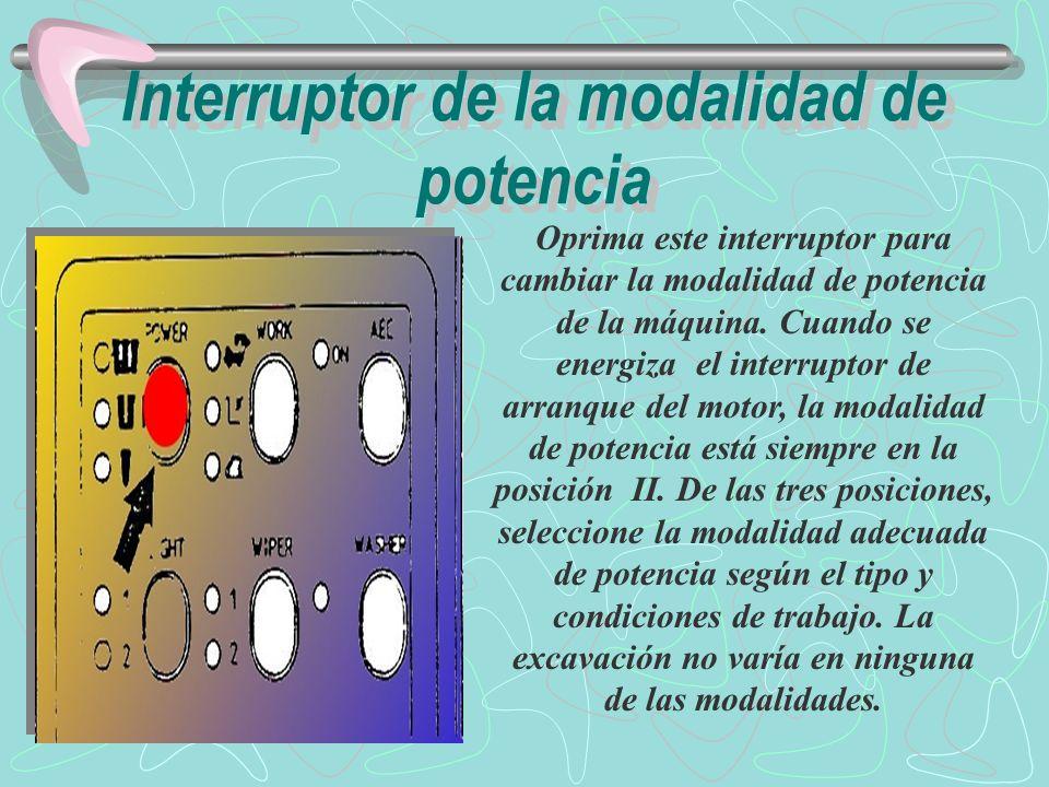 Interruptor de la modalidad de potencia