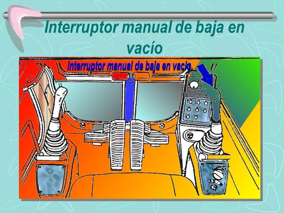 Interruptor manual de baja en vacío
