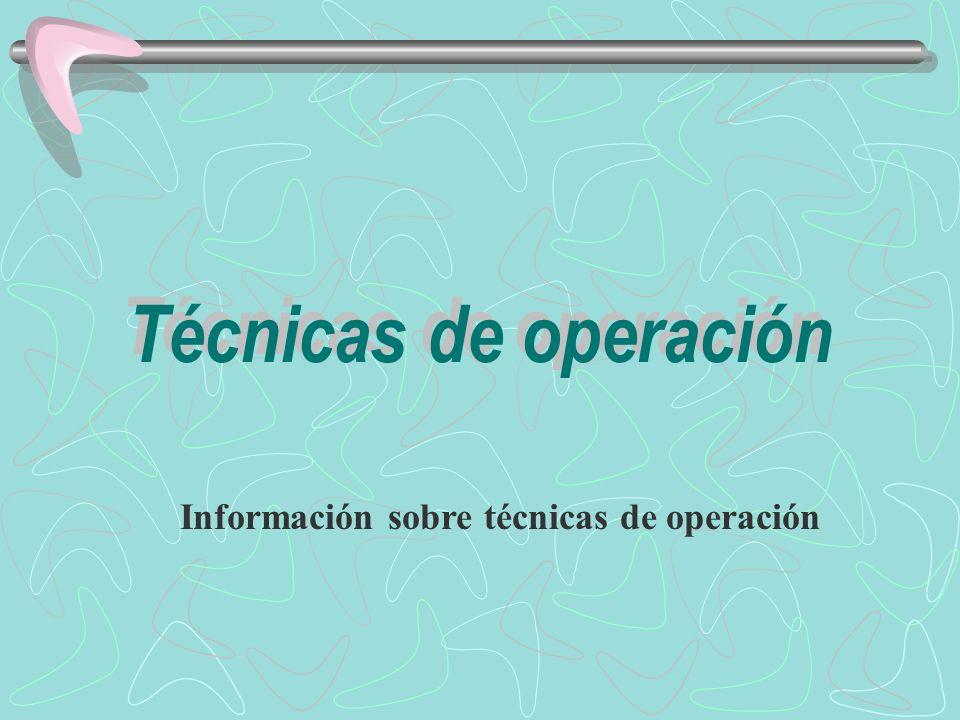 Información sobre técnicas de operación