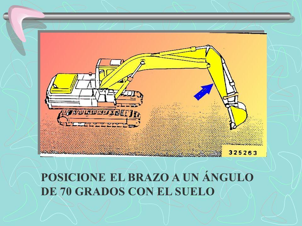 POSICIONE EL BRAZO A UN ÁNGULO DE 70 GRADOS CON EL SUELO