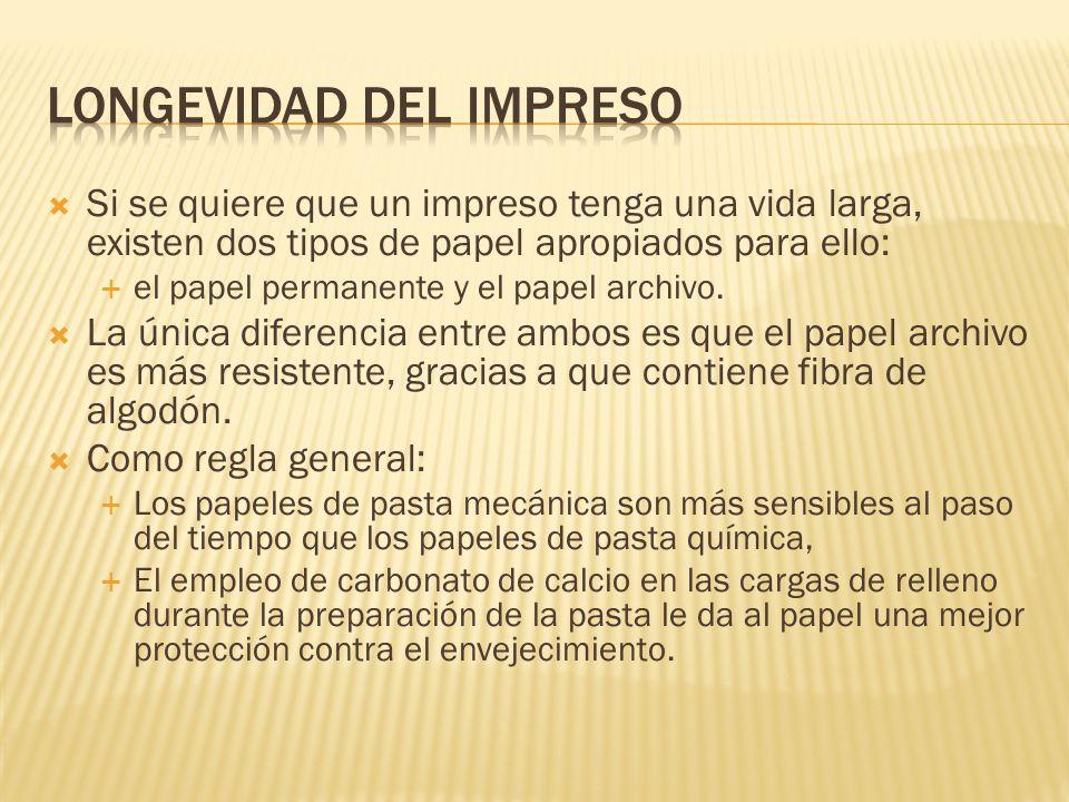 LONGEVIDAD DEL IMPRESO