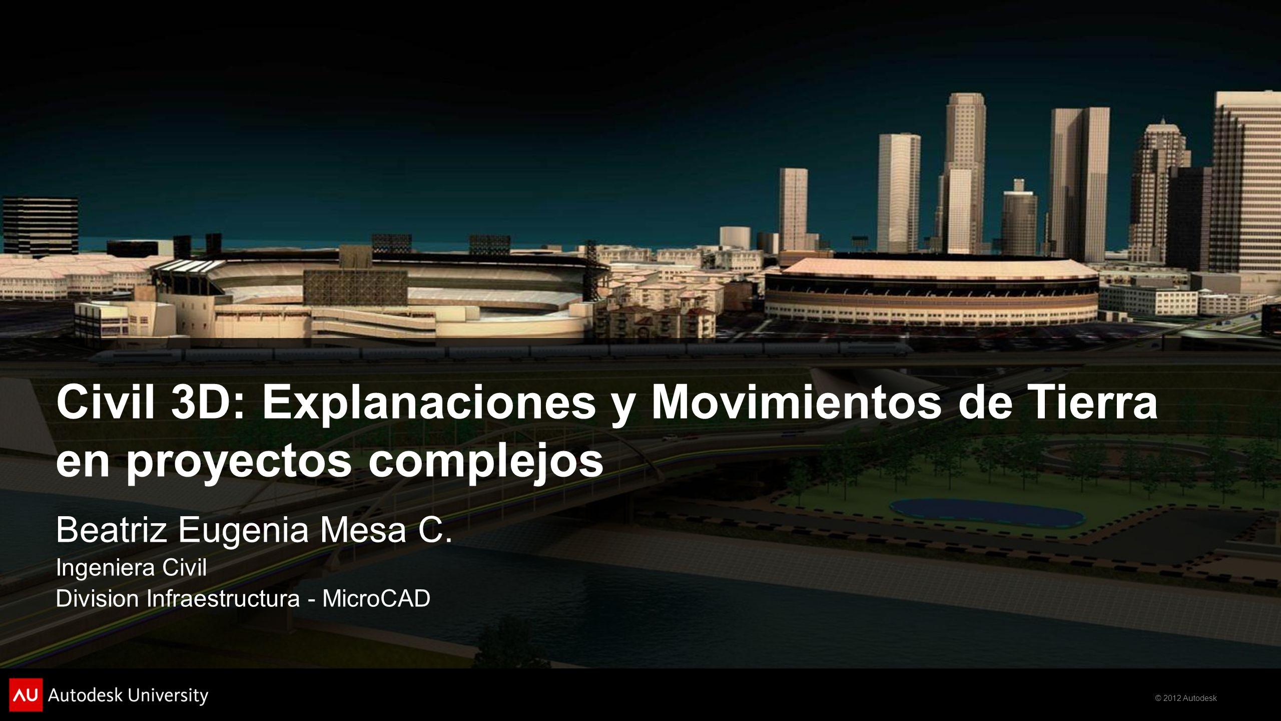 Civil 3D: Explanaciones y Movimientos de Tierra en proyectos complejos