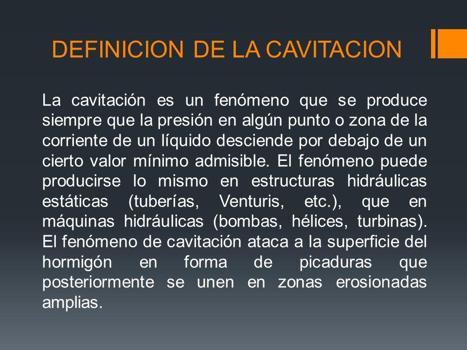 DEFINICION DE LA CAVITACION