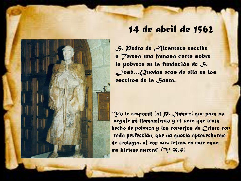 14 de abril de 1562 S. Pedro de Alcántara escribe