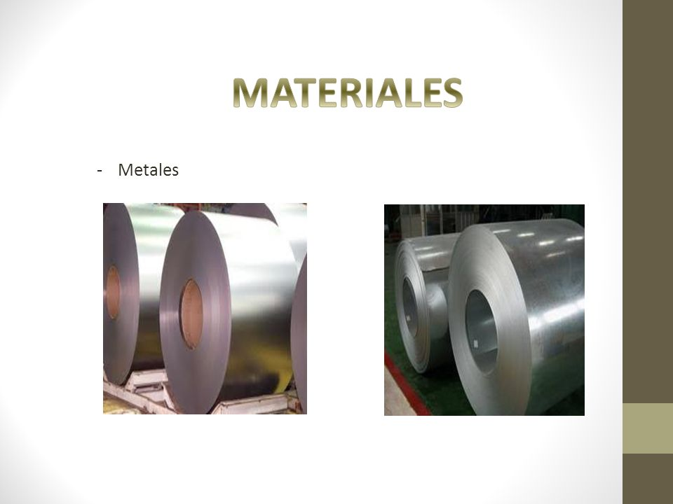 MATERIALES Metales