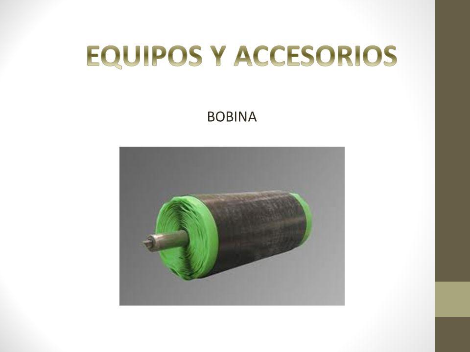 EQUIPOS Y ACCESORIOS BOBINA