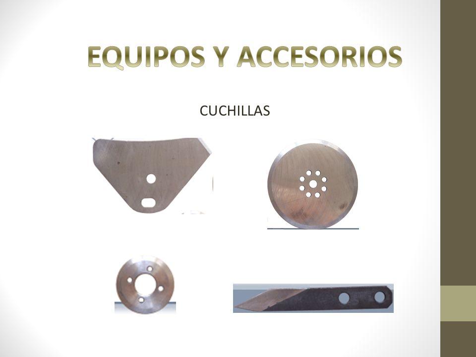 EQUIPOS Y ACCESORIOS CUCHILLAS