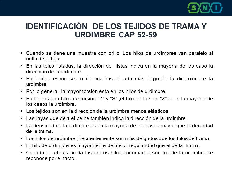 IDENTIFICACIÓN DE LOS TEJIDOS DE TRAMA Y URDIMBRE CAP 52-59