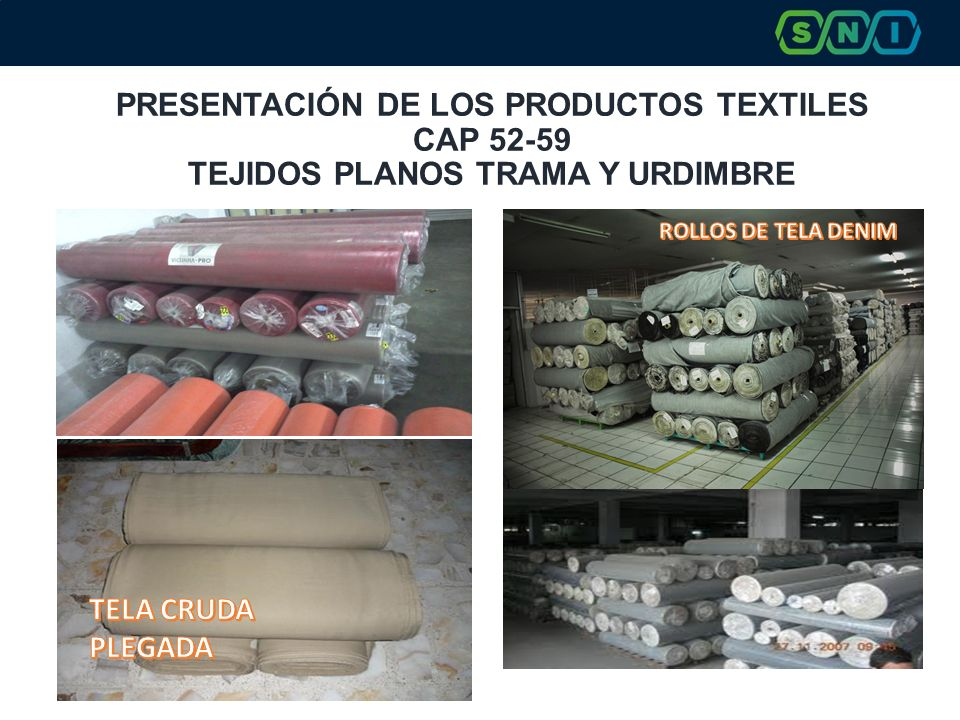 PRESENTACIÓN DE LOS PRODUCTOS TEXTILES CAP 52-59 TEJIDOS PLANOS TRAMA Y URDIMBRE
