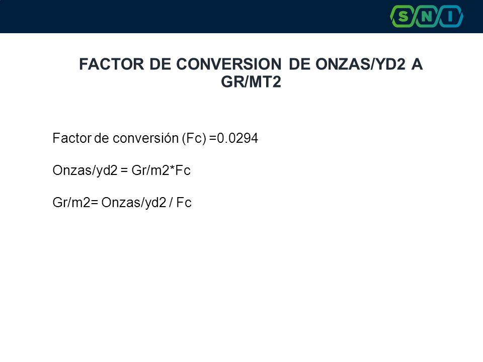 FACTOR DE CONVERSION DE ONZAS/YD2 A GR/MT2