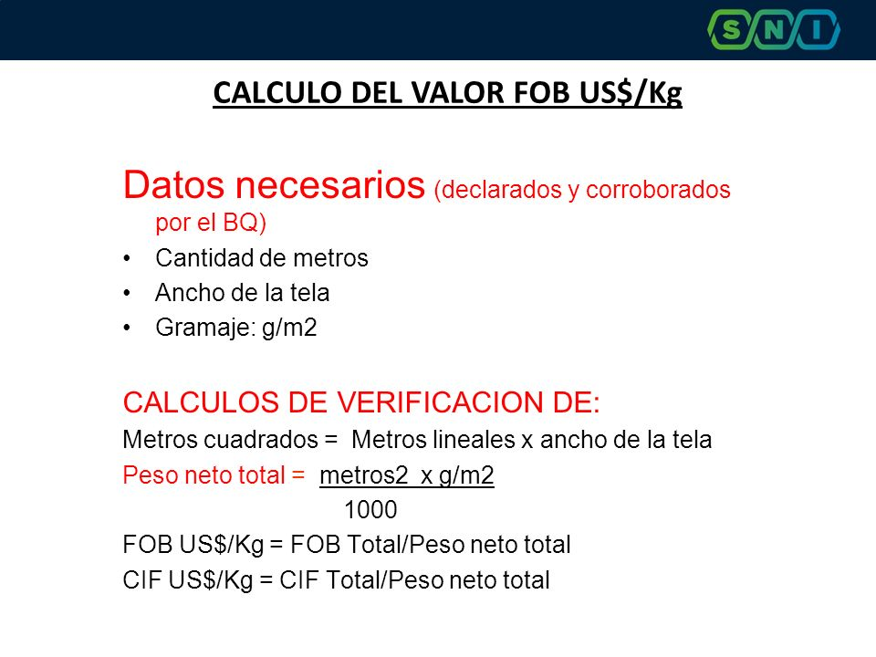 CALCULO DEL VALOR FOB US$/Kg