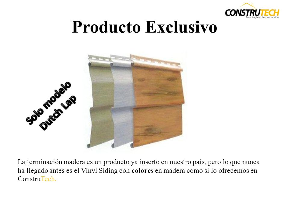 Producto Exclusivo Solo modelo Dutch Lap