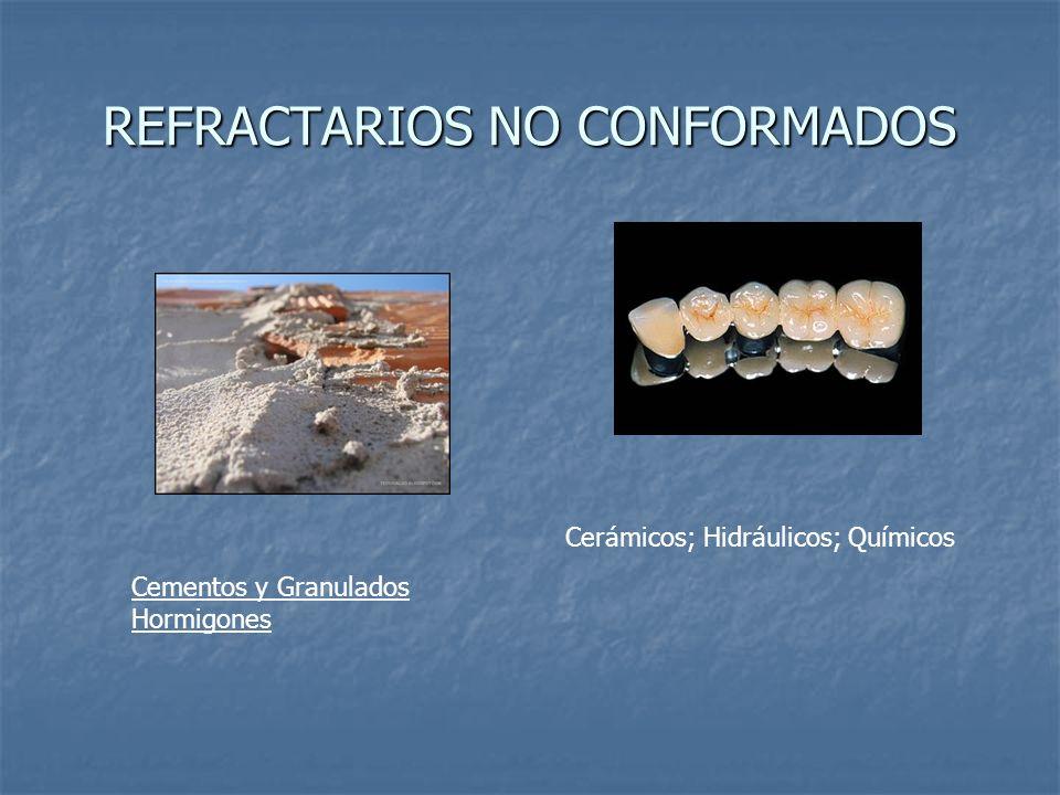 REFRACTARIOS NO CONFORMADOS