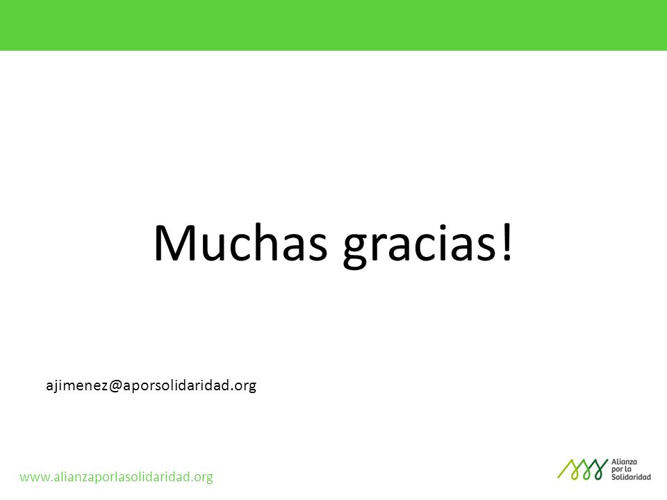 Muchas gracias! ajimenez@aporsolidaridad.org