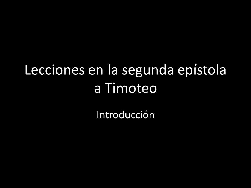 Lecciones en la segunda epístola a Timoteo