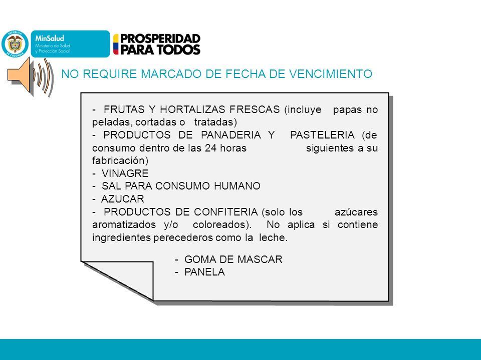 NO REQUIRE MARCADO DE FECHA DE VENCIMIENTO