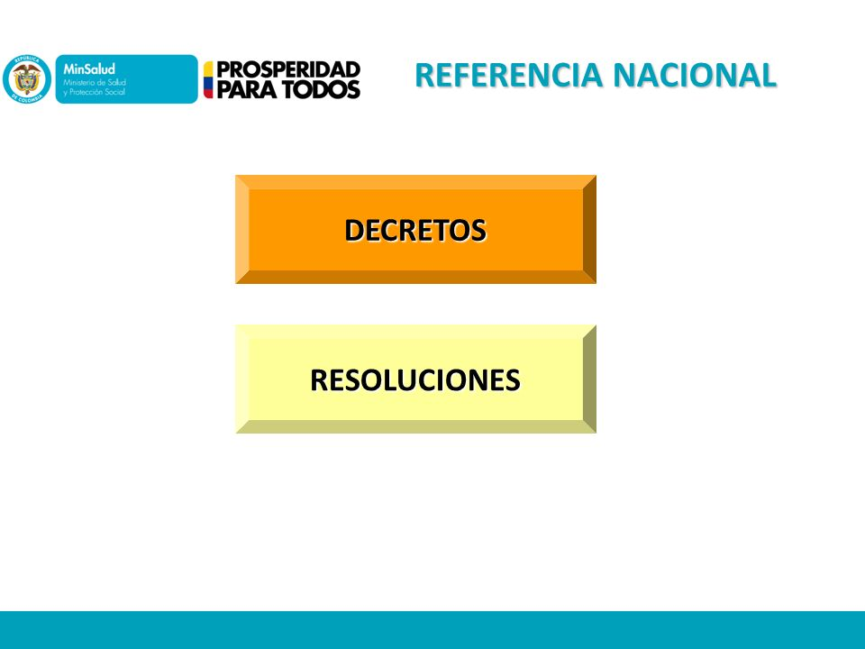 REFERENCIA NACIONAL DECRETOS RESOLUCIONES