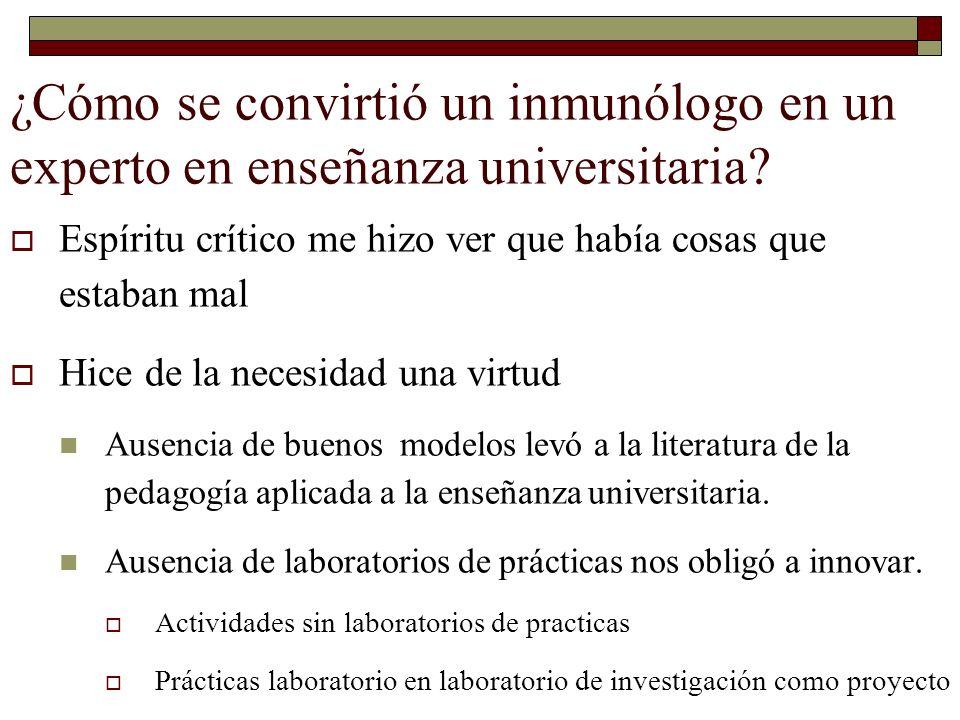 ¿Cómo se convirtió un inmunólogo en un experto en enseñanza universitaria