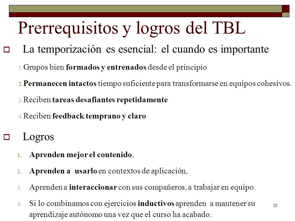 Prerrequisitos y logros del TBL