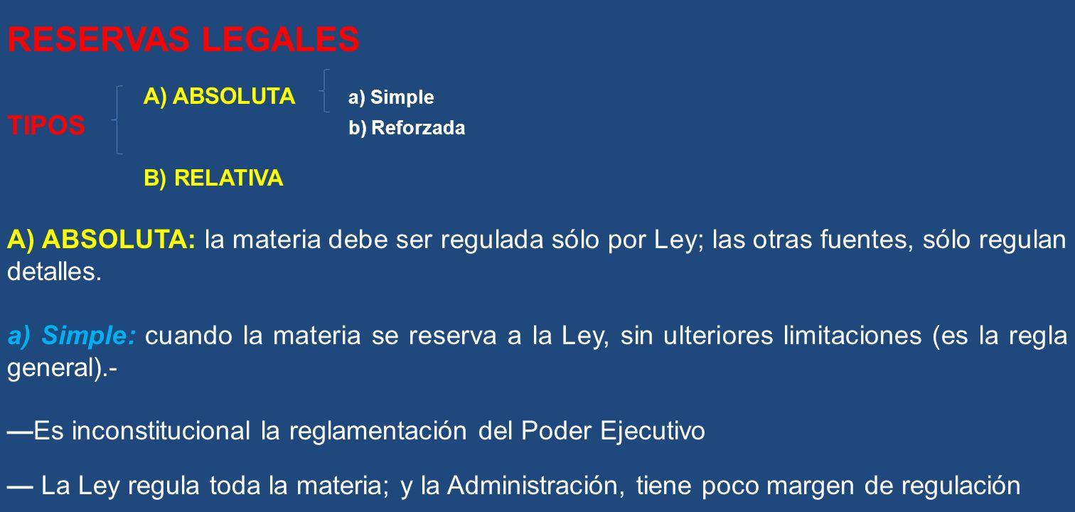 RESERVAS LEGALES TIPOS b) Reforzada