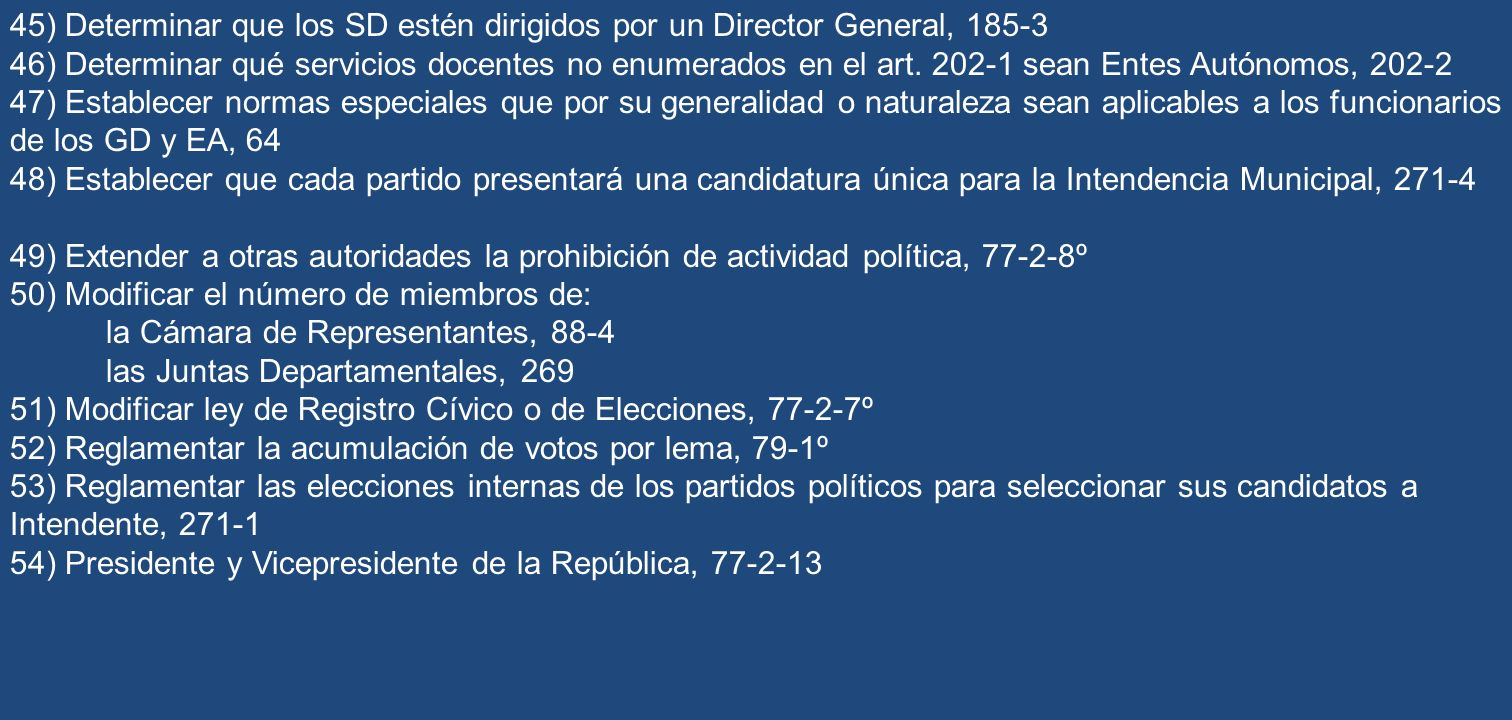 45) Determinar que los SD estén dirigidos por un Director General, 185-3