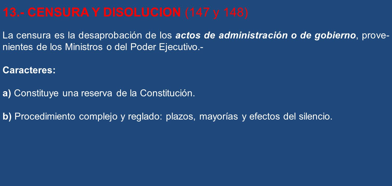 13.- CENSURA Y DISOLUCION (147 y 148)