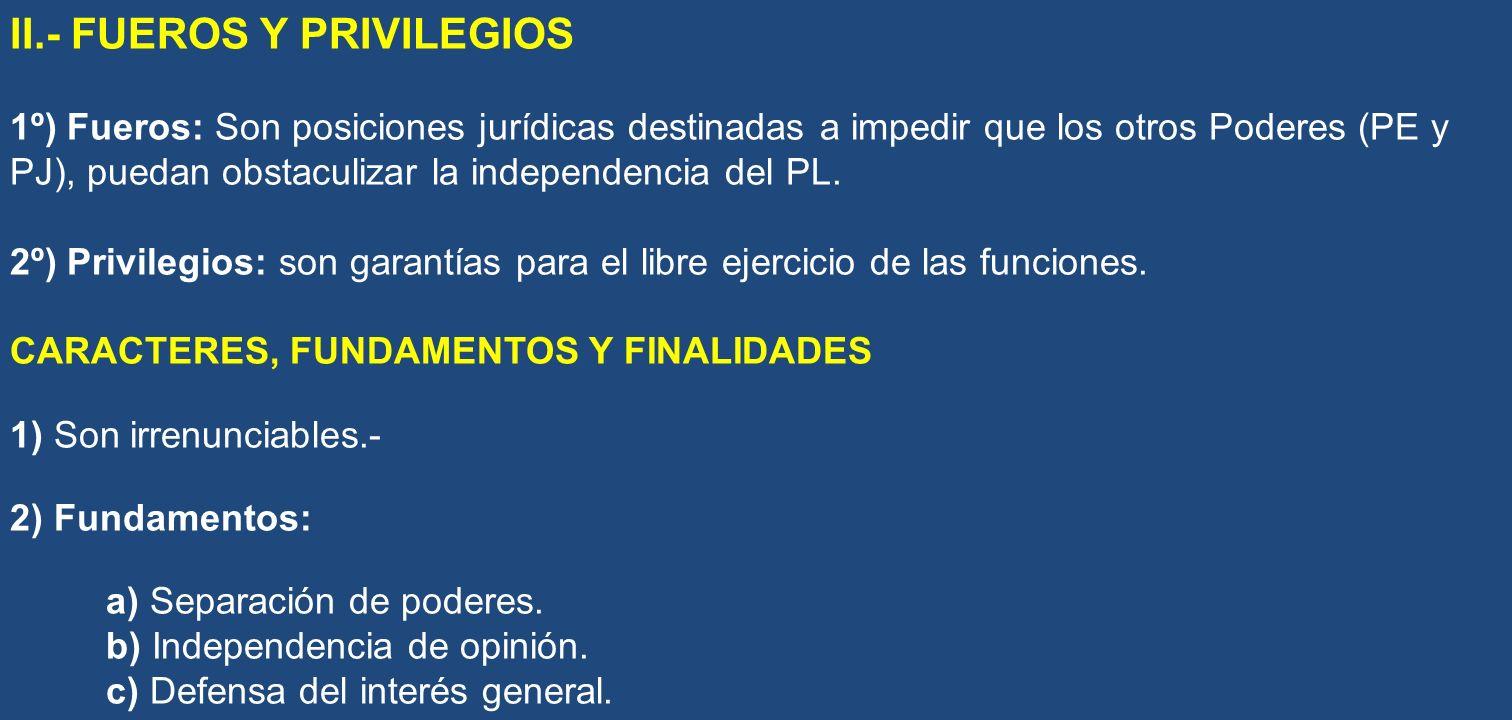 II.- FUEROS Y PRIVILEGIOS