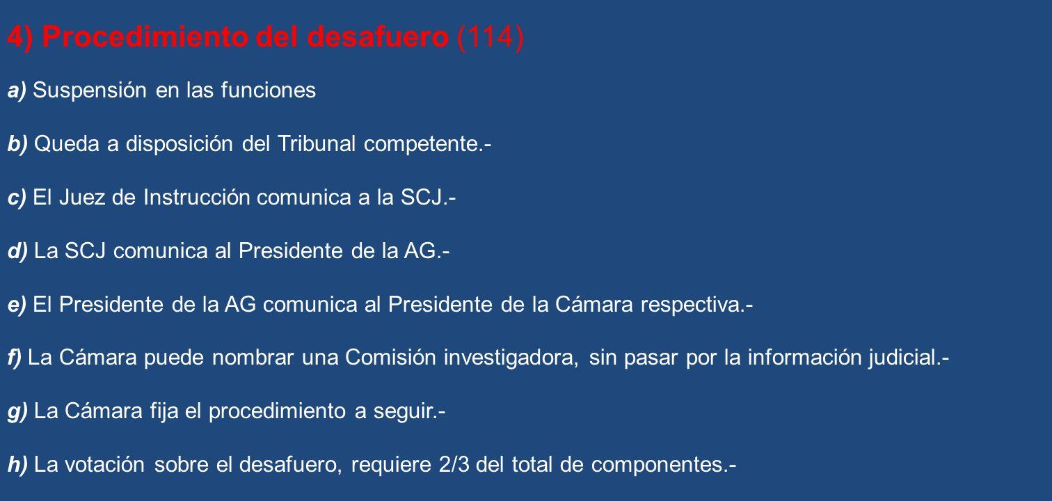 4) Procedimiento del desafuero (114)