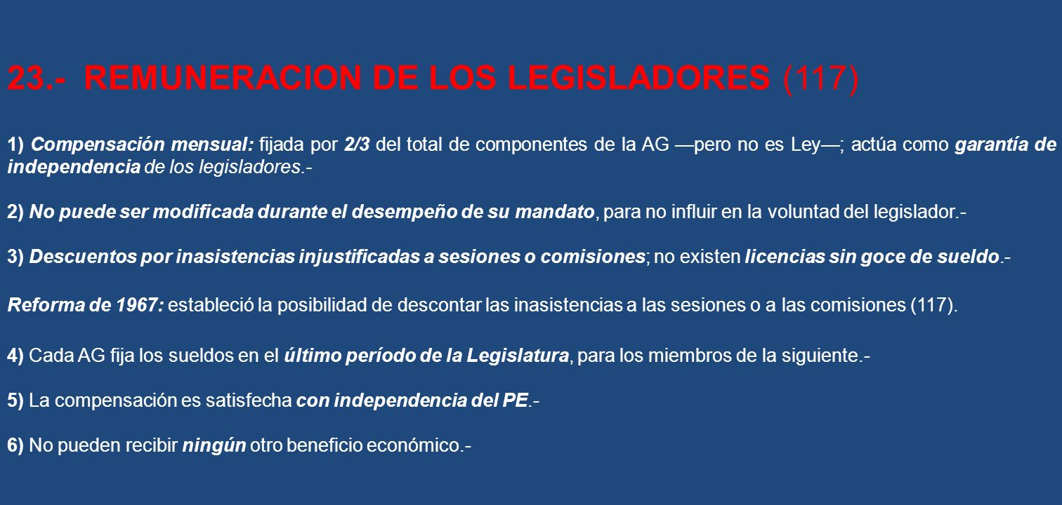 23.- REMUNERACION DE LOS LEGISLADORES (117)