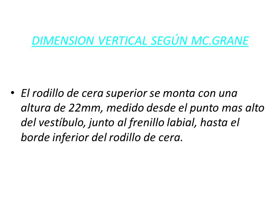 DIMENSION VERTICAL SEGÚN MC.GRANE