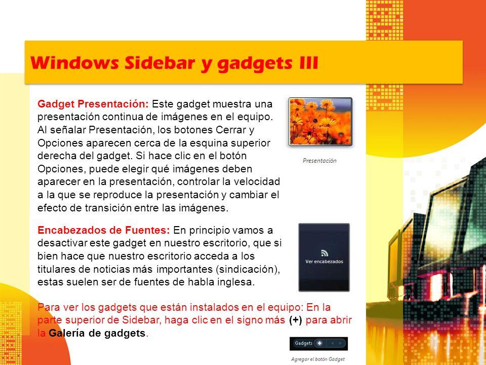 Windows Sidebar y gadgets III