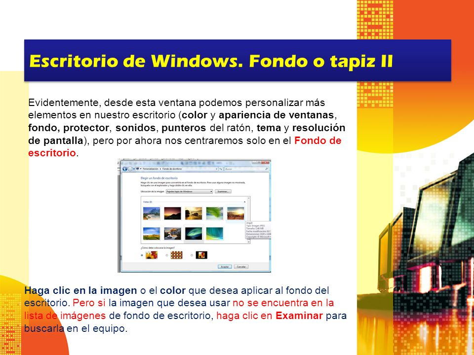 Escritorio de Windows. Fondo o tapiz II