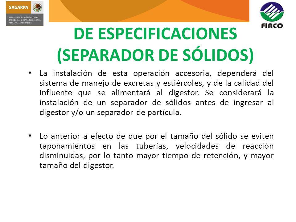 DE ESPECIFICACIONES (SEPARADOR DE SÓLIDOS)