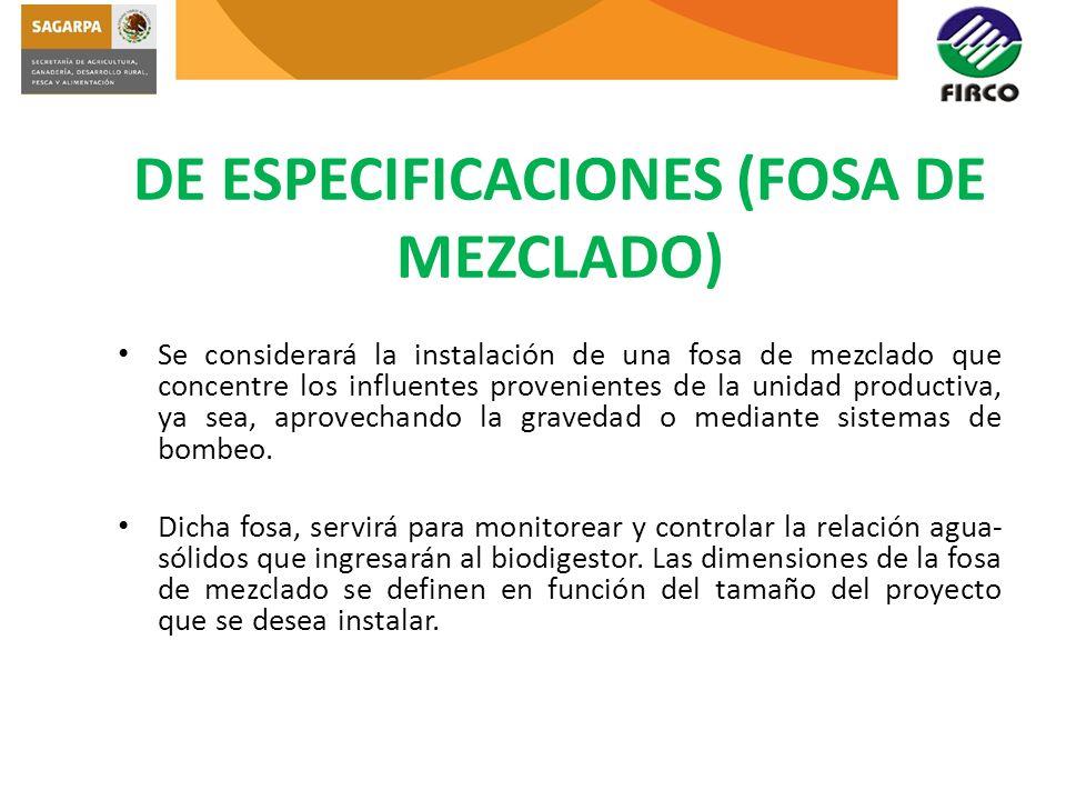 DE ESPECIFICACIONES (FOSA DE MEZCLADO)