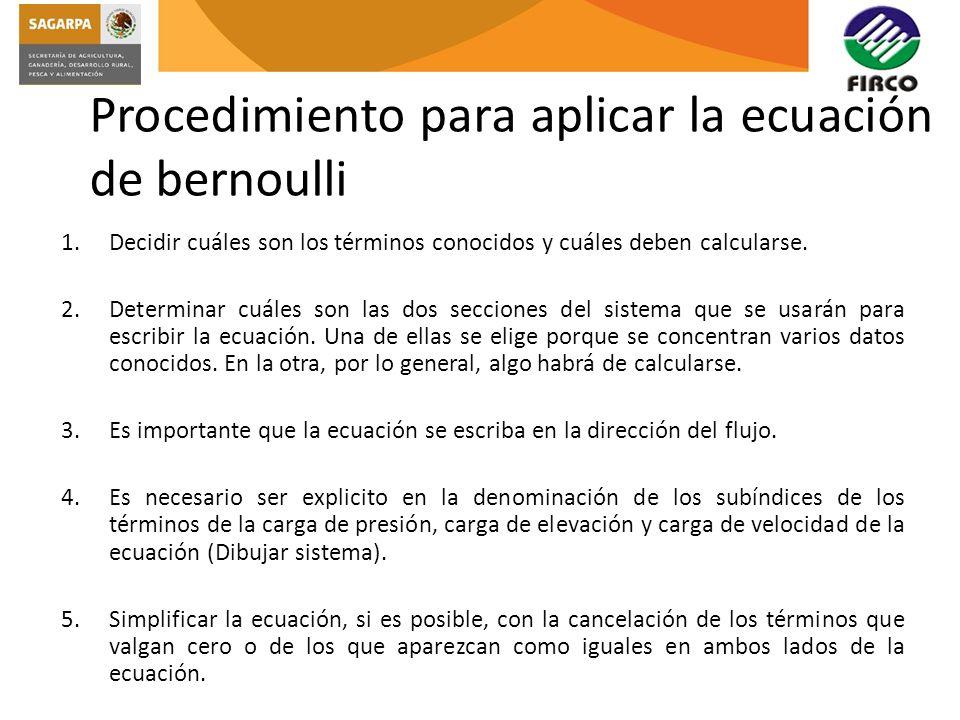 Procedimiento para aplicar la ecuación de bernoulli