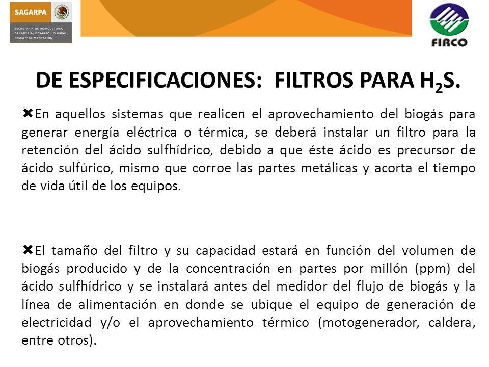 DE ESPECIFICACIONES: FILTROS PARA H2S.