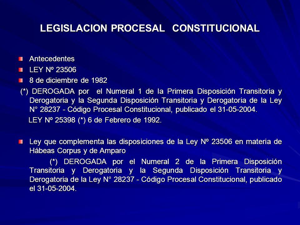 LEGISLACION PROCESAL CONSTITUCIONAL