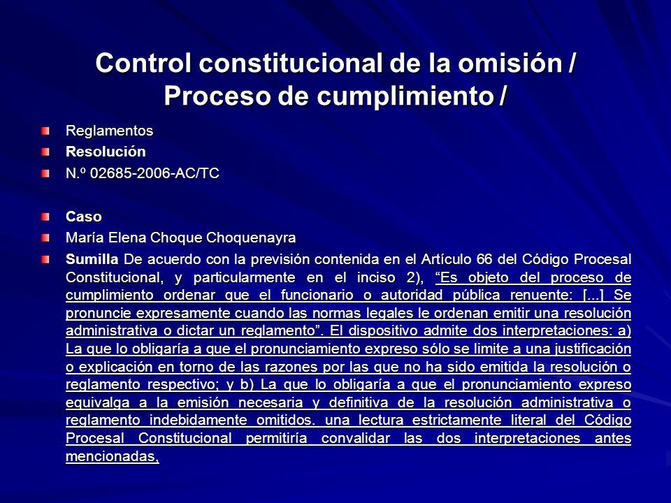 Control constitucional de la omisión / Proceso de cumplimiento /
