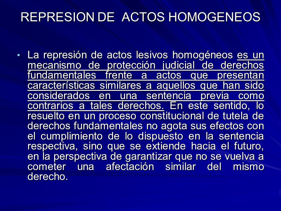 REPRESION DE ACTOS HOMOGENEOS