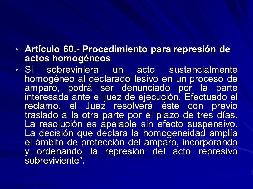 Artículo 60.- Procedimiento para represión de actos homogéneos