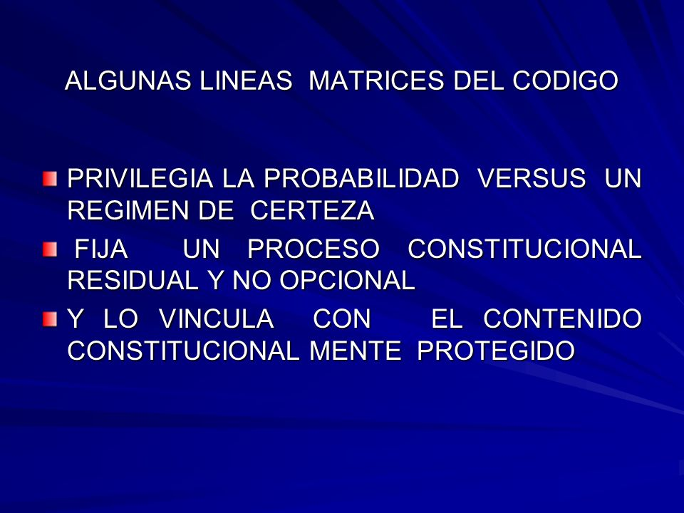 ALGUNAS LINEAS MATRICES DEL CODIGO