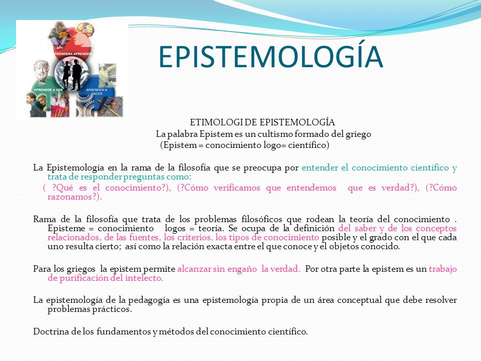 EPISTEMOLOGÍA ETIMOLOGI DE EPISTEMOLOGÍA
